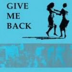 Give Me Back