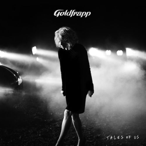 Goldfrapp - Tales Of Us - 2013