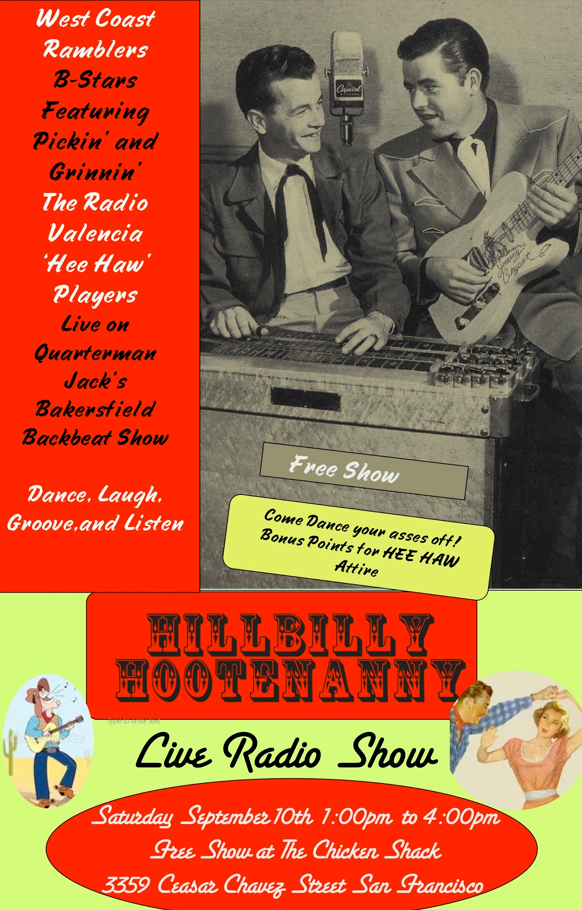 Hillbilly Hootenanny Live at Radio Valencia SF - Saturday, September 10th