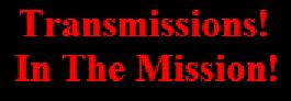 Transmisions in the Mission