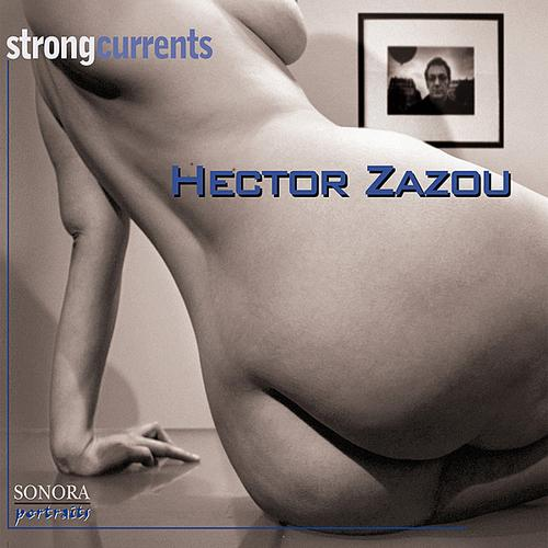 Hector Zazou - Strong Currents - 2003